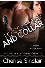 To Command and Collar (Masters of the Shadowlands Book 6) Kindle Edition