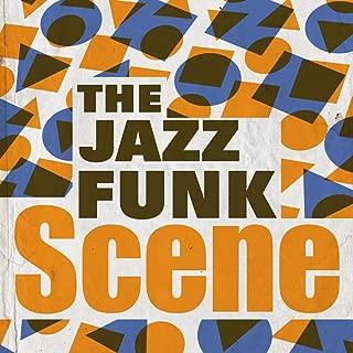 The Jazz Funk Scene