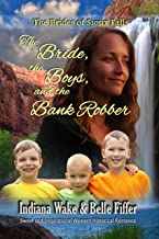 The Bride the Boys and the Bank Robber (The Brides of Sioux Falls Book 2)