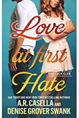 Love at First Hate: An Enemies to Lovers Romantic Comedy (Bad Luck Club) Kindle Edition