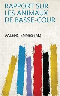 Rapport sur les animaux de Basse-Cour (French Edition)