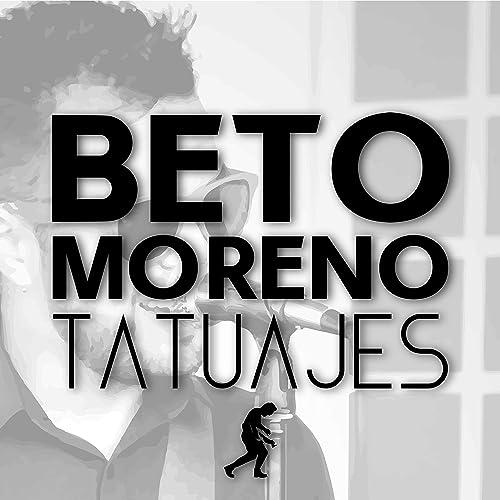 Tatuajes (Versión Rock) de Beto Moreno en Amazon Music - Amazon.es