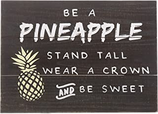 """Barnyard Designs Be A Pineapple Stand Tall Wear A Crown Decor Sign Rustic Distressed Wood Decorative Wall Sign 15.75"""" x 11.75"""""""