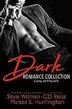 Dark Romance Collection: A Sexy, Dark Bundle