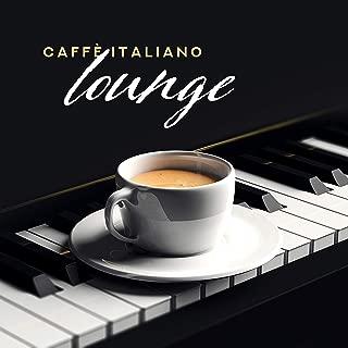 Caffè italiano lounge: Piano bar romantico, Canzoni d'amore emozionali