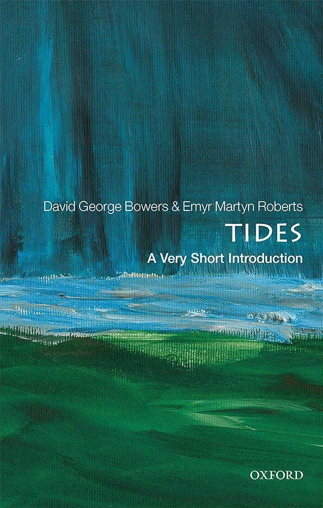 君主制買収クラッシュTides: A Very Short Introduction (Very Short Introductions) (English Edition)