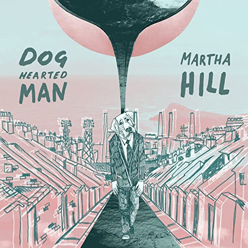 Dog Hearted Man [Explicit]