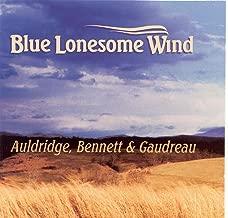 Blue Lonesome Wind