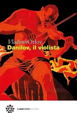Danilov, il violista