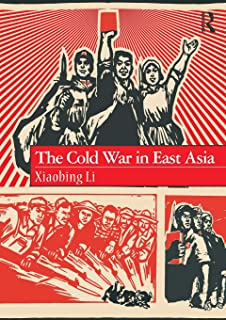 The Cold War in East Asia