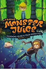Sickening Secrets from Raven Hill (Books 1 and 2) (Monster Juice) Paperback