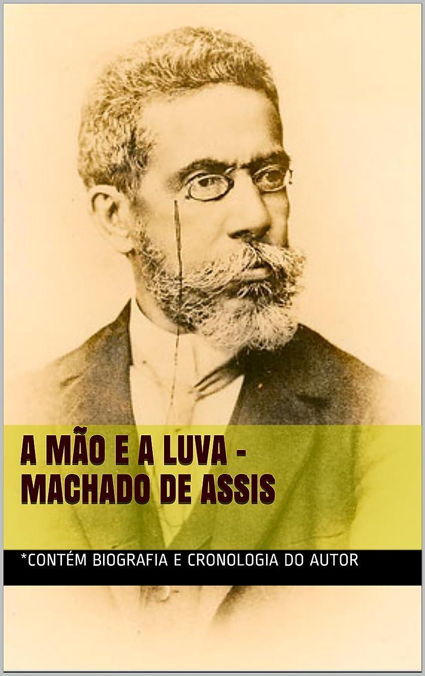 担当者構成員まだらA M?o e a Luva - Machado de Assis (Portuguese Edition)