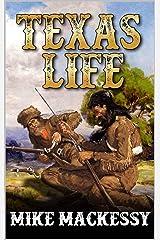 Texas Life: A Mountain Man Adventure (American Trapper Caleb Western Series Book 2) Kindle Edition