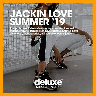 Jackin Love Summer '19