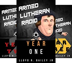 Armed Lutheran Radio (3 Book Series)
