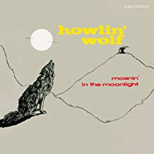 Moanin In The Moonlight (4 Bonus Tracks)
