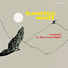 Moanin In The Moonlight + 4 Bonus Tracks