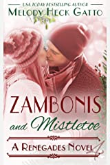Zambonis and Mistletoe - A Holiday Romance: Renegades 4 (The Renegades Series) Kindle Edition