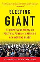 Sleeping Giant: The Untapped Economic and Political Power of America's New Working Class