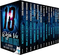 13 Déjà Vu: An Anthology Of Horror And Dark Fiction (Thirteen Series Book 2)
