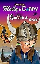 Molly and Corry: Smash & Grab