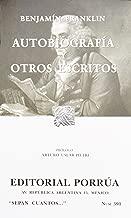 Autobiografia y otros escritos (Coleccion Sepan Cuantos # 391) (Spanish Edition)