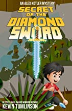Secret of the Diamond Sword (Alex Kotler Mysteries Book 1)