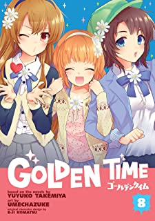 Golden Time: Vol. 8