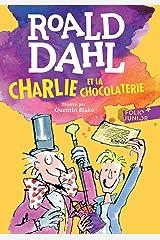 Charlie et la chocolaterie Format Kindle