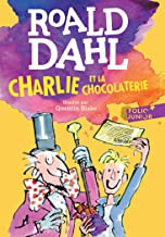Charlie et la chocolaterie (French Edition)