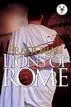 Praetorian: Lions of Rome (English Edition)
