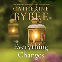 Everything Changes: Creek Canyon, Book 3