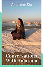 Conversations With Amarana (English Edition)