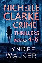 Nichelle Clarke Crime Thrillers, Books 4-6: Devil in the Deadline / Cover Shot / Lethal Lifestyles (Nichelle Clarke Books ...
