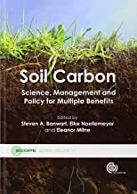 Soil Carbon: Science, Management and Policy for Multiple Benefits (Scientific Committee on Problems of the Environment (SCOPE) Series)