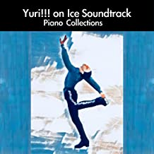 Yuri!!! on Ice Soundtrack Piano Collections