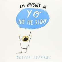 Los Huguies en: Yo no he sido (Spanish Edition) (Hueys)