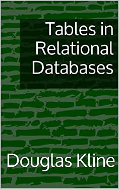 Tables in Relational Databases (Introduction to Relational Databases Book 2)