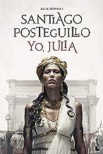 Yo, Julia (Novela histórica)