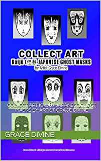 COLLECT ART Kaijū (怪獣 JAPANESE GHOST MASKS by Artist Grace Divine