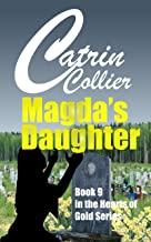 MAGDA'S DAUGHTER (HEARTS OF GOLD Book 9)