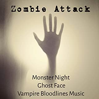 Zombie Attack - Monster Night Ghost Face Vampire Bloodlines Music with Terror Dubstep Electro Sounds