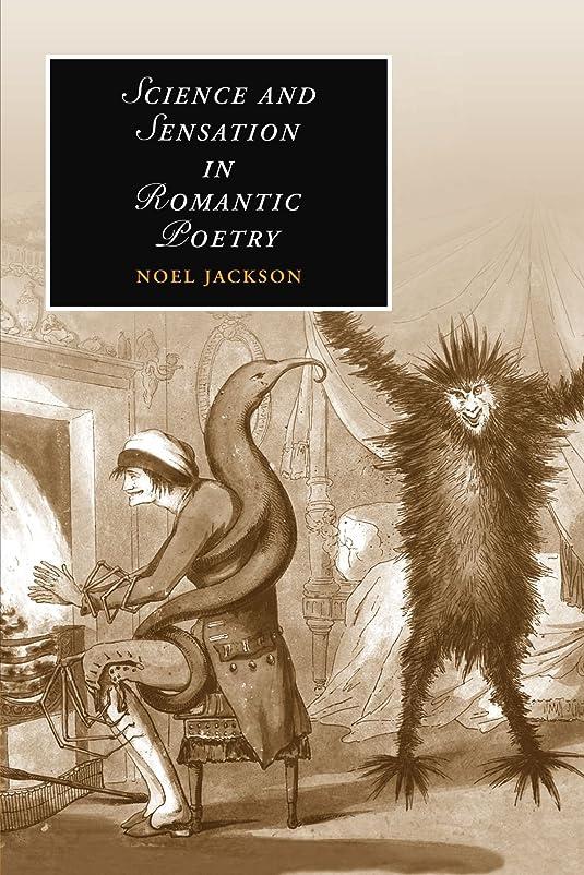 不屈最小建物Science and Sensation in Romantic Poetry (Cambridge Studies in Romanticism)