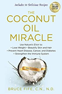 The Coconut Oil Miracle, 5th Edition (English Edition)