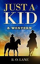 Just a Kid: A Western