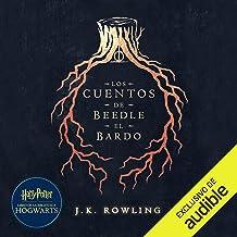 Los cuentos de Beedle el bardo [The Tales of Beedle the Bard]: Harry Potter Libro de la Biblioteca Hogwarts
