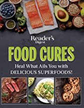 Reader's Digest Food Cures New Edition: Tasty Remedies to Treat Common Conditions