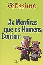 As Mentiras Que os Homens Contam de Luis Fernando Verissimo pela Objetiva (2001)