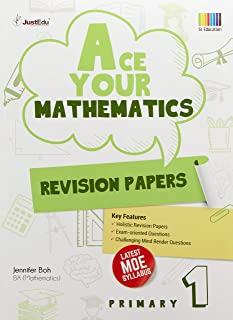 Primary 1 Ace Your Mathematics Revision Paper