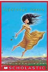 Esperanza renace (Esperanza Rising) (Spanish Edition) Kindle Edition